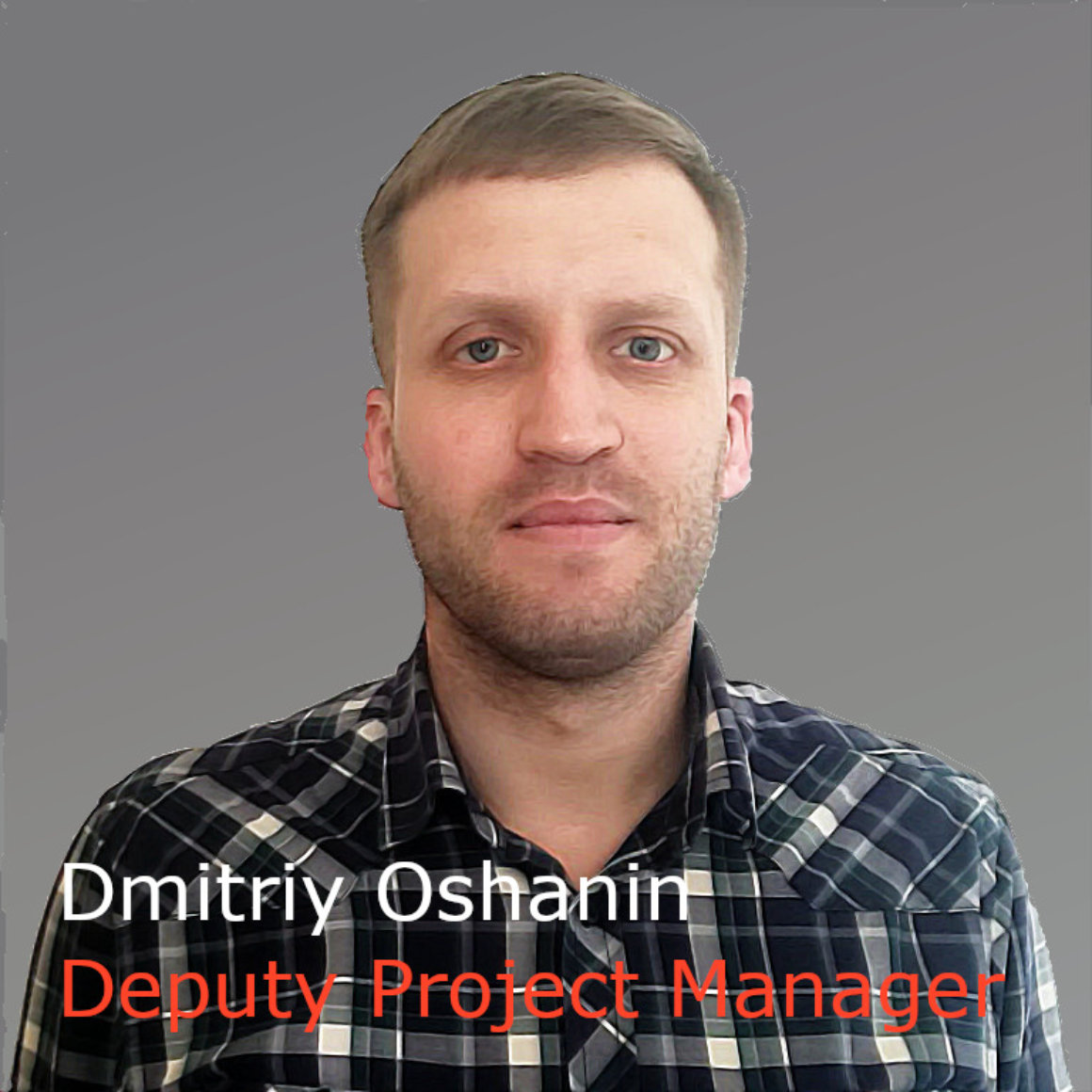 Dmitriy Oshanin Deputy Project Manager (gray)